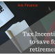 tax incentives retirement