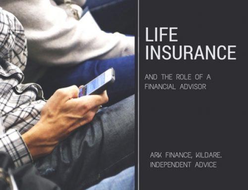 Life Insurance & The Role of a Financial Advisor